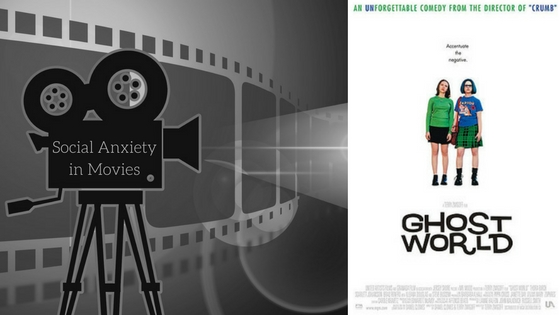 social anxiety-Ghost World